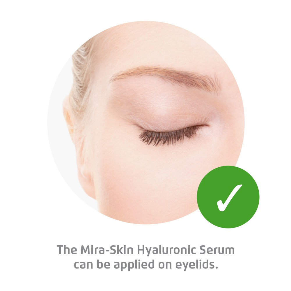 The Mira-Skin Hyaluronic Serum can be applied on eyelids